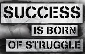 Continue to Struggle for Success - Seven Things to Remember When you Feel like a Failure